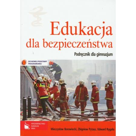 Edukacja dla bezpieczeństwa. Podręcznik