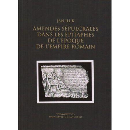 Amendes sépulcrales dans les épitaphes de l'époque de l'Empire Romain