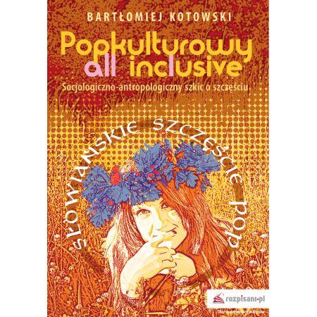 Popkulturowy all inclusive