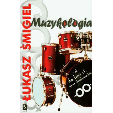 Muzykologia czyli the best of...spraw damsko-męskich