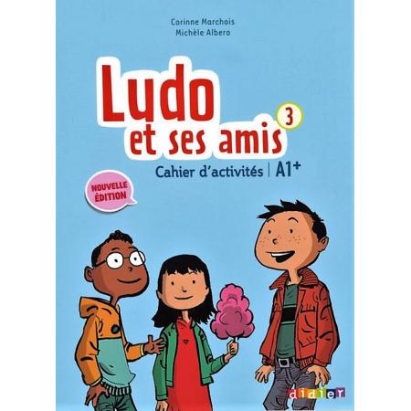 Ludo et ses amis 3 A1+ ćwiczenia DIDIER