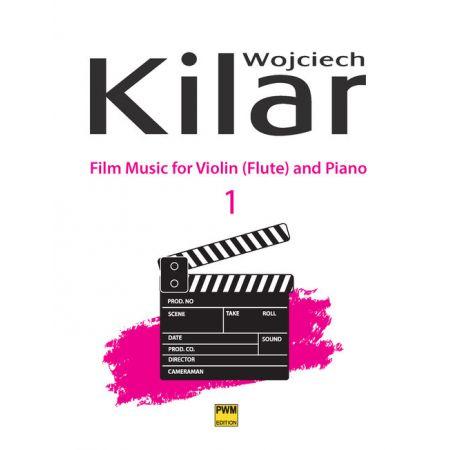 Muzyka Filmowa Na Skrzypce Flet I Fortepian 1 Wojciech Kilar