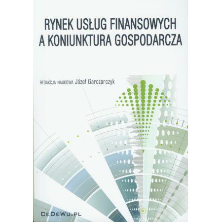 Rynek usług finansowych a koniunktura gospodarcza