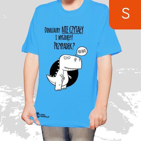 TanioKsiążkowa Koszulka dla dzieci, niebieska, rozmiar S - Dinozaury nie czytały i wyginęły...