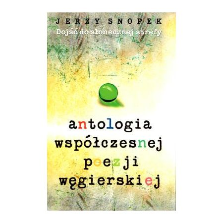 Antologia współczesnej poezji węgierskiej