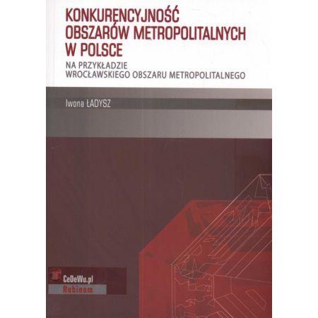 Konkurencyjność obszarów metropolitalnych w Polsce