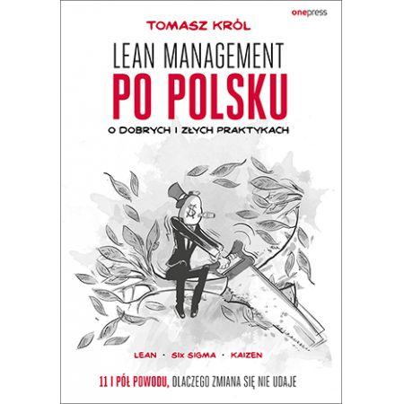 Lean management po polsku. O dobrych i złych praktykach