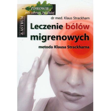 eczenie bólów migrenowych. Metoda Klausa Strackharna
