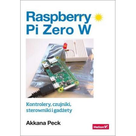Raspberry Pi Zero W. Kontrolery, czujniki..