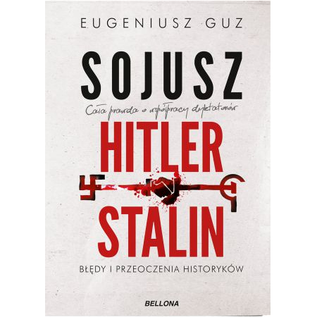 Sojusz Hitler - Stalin. Błędy i przeoczenia...