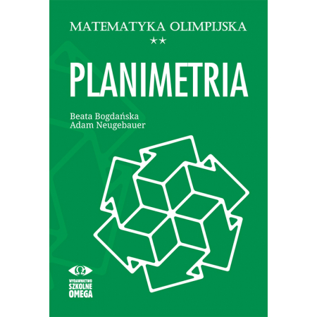 Matematyka olimpijska. Planimetria