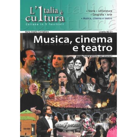 Italia e cultura Musica cinemo a teatro Poziom B2-C1