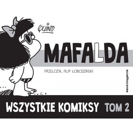Mafalda. Wszystkie komiksy. Tom 2