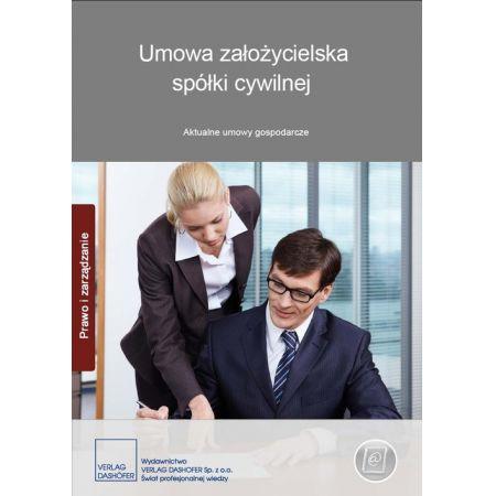 Umowa założycielska spółki cywilnej Aktualne umowy gospodarcze