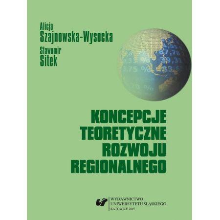 Koncepcje teoretyczne rozwoju regionalnego