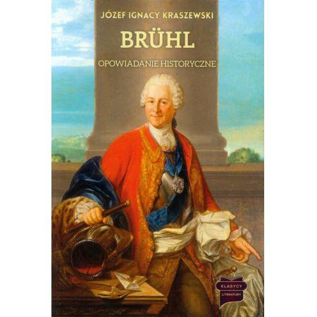 Bruhl. Opowiadanie historyczne