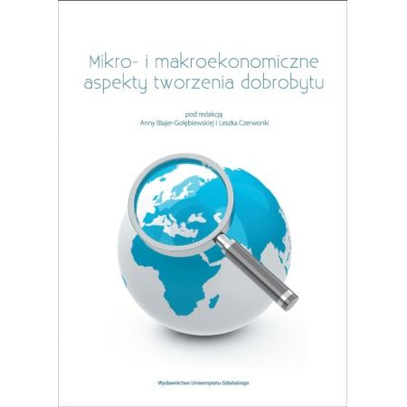 Mikro- i makroekonomiczne aspekty tworzenia dobrobytu