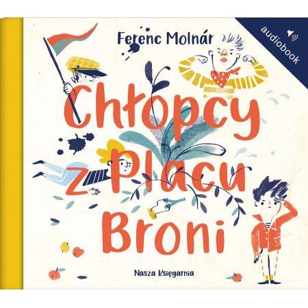 Chłopcy z Placu Broni. Audiobook