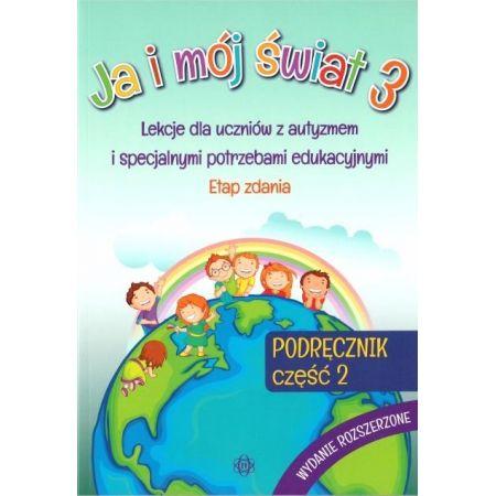 Ja i mój świat 3 Podręcznik cz.2 wyd. rozszerzone