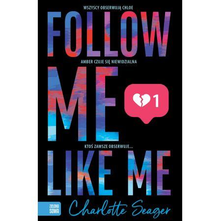 Follow Me, Like Me