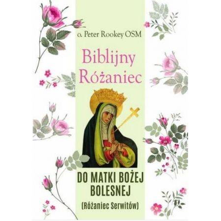 Biblijny różaniec Matki Bożej Bolesnej