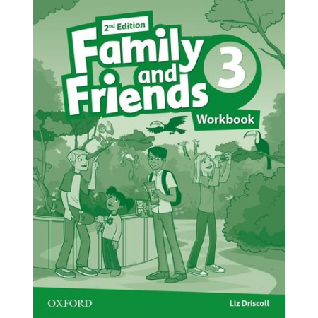Family and Friends 2E 3 WB OXFORD