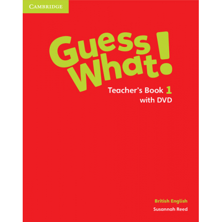 Guess What! 1 Teacher's Book with DVD