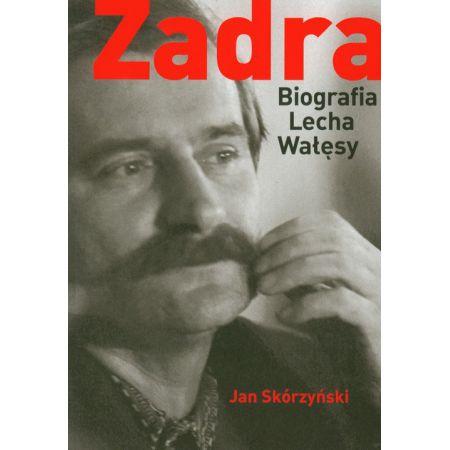 Zadra Biografia Lecha Wałęsy