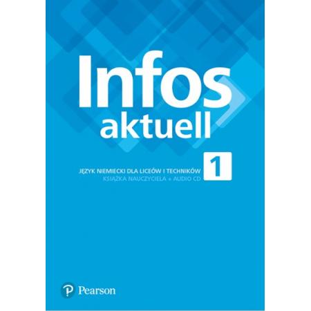 Infos aktuell 1. Język niemiecki. Książka nauczyciela