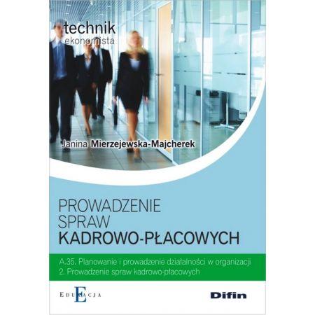 Technik.. Prowadzenie spraw kadrowo-płacowych