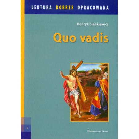 Quo vadis. Lektura dobrze opracowana