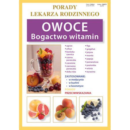Porady lek. rodzinnego. Owoce Bogactwo witamin