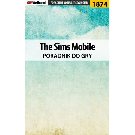 The Sims Mobile - poradnik do gry
