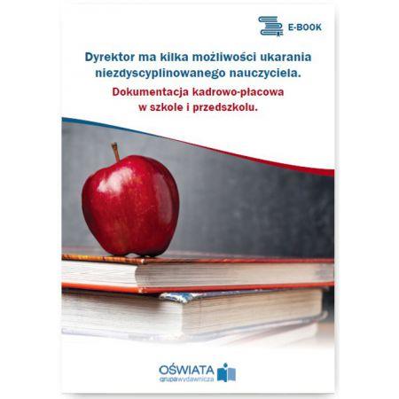 Dyrektor ma kilka możliwości ukarania niezdyscyplinowanego nauczyciela
