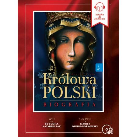 Królowa Polski. Biografia audiobook