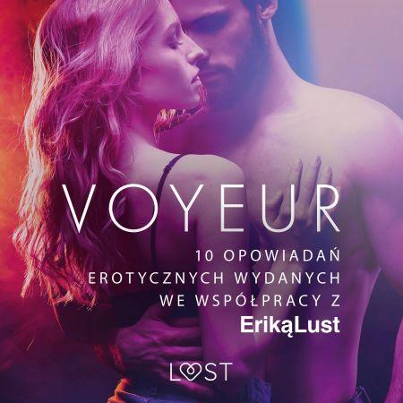 Voyeur – 10 opowiadań erotycznych wydanych we współpracy z Eriką Lust