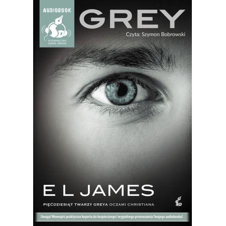 Grey. Pięćdziesiąt twarzy Greya oczami