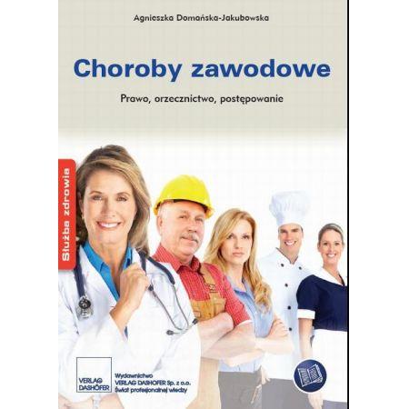 Choroby zawodowe Prawo orzecznictwo postępowanie