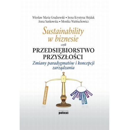 Sustainability w biznesie czyli przedsiębiorstwo przyszłości