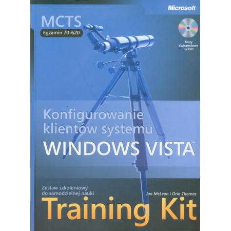 MCTS Egzamin 70-620 Konfigurowanie klientów systemu Windows Vista Training Kit + CD