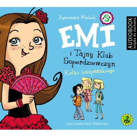 Emi i Tajny Klub Superdziewczyn. Tom 2. Kółko hiszpańskiego CD MP3