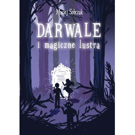 Darwale i magiczne lustra