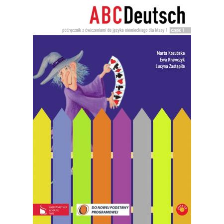 ABCDeutsch. Klasa 1. Podręcznik z ćwiczeniami do języka niemieckiego. Część 1 i 2