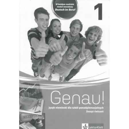 Genau! 1. Język niemiecki. Zeszyt ćwiczeń + CD do 1 klasy liceum i technikum