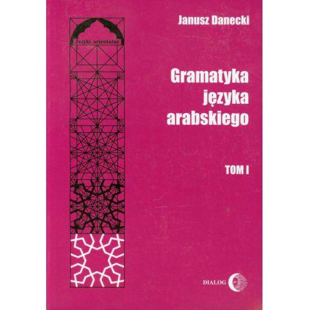 Gramatyka języka arabskiego Tom 1