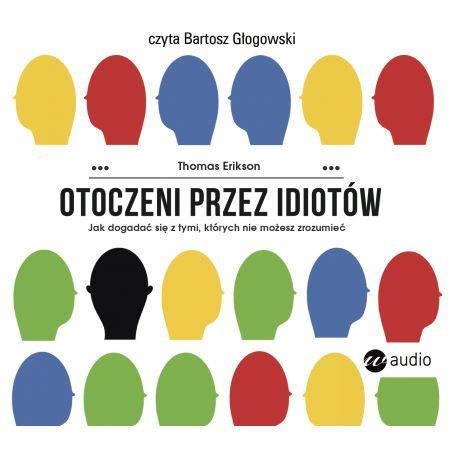 Otoczeni przez idiotów. Audiobook