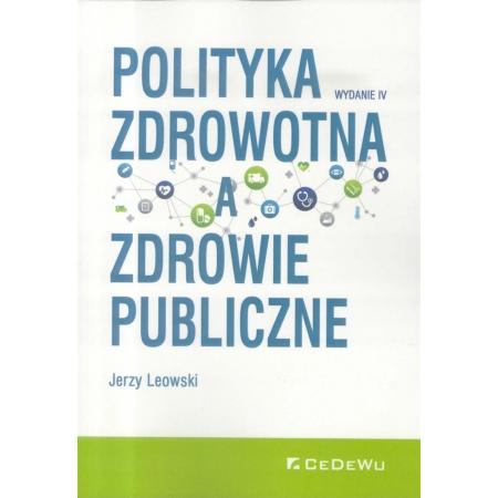 Polityka zdrowotna a zdrowie publiczne