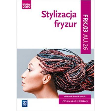 Stylizacja fryzur. Kwalifikacja A.23.2 WSiP