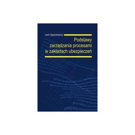 Podstawy zarządzania procesami w zakładach ubezp.