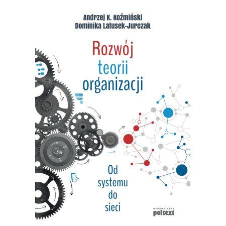 Rozwój teorii organizacji